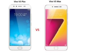 Perbandingan Vivo v5 Plus vs Vivo V5 Max